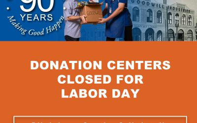 GOODWILL LABOR DAY HOURS
